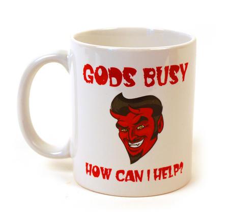 God's Busy. Can I Help?  Mug