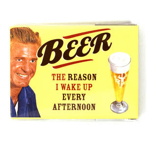 Fridge Magnet - Beer! The Reason I Wake Up Every Afternoon Thumbnail 1