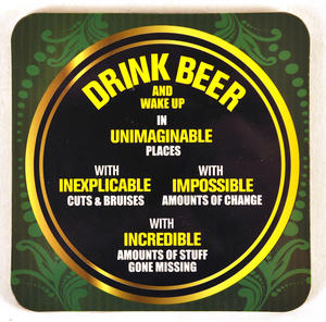 Warning Coaster  'Drink Beer And Wake Up In Unimaginable Places' Thumbnail 1