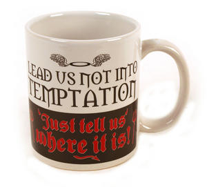 Lead Us Not Into Temptation. Just Tell Us The Way. Mug Thumbnail 1