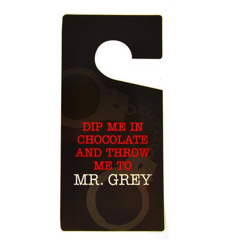 Do Not Disturb' Sign - 'Dip Me In Chocolate' - 'shades Of Grey' Door Hanger