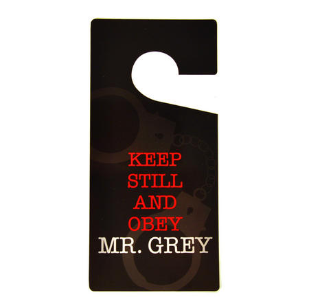 Do Not Disturb' Sign - 'Keep Still And Obey' - 'shades Of Grey' Door Hanger