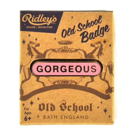 Old School Vintage Badge - Gorgeous