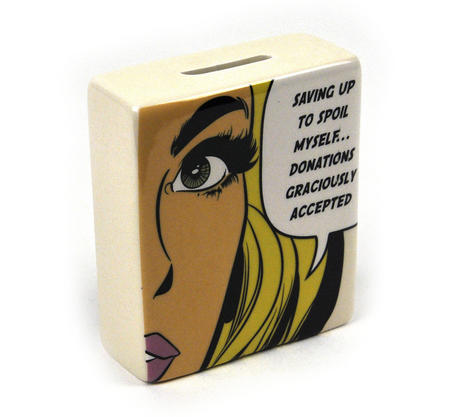 Pop Art Money Bank - Saving Up To Spoil Myself