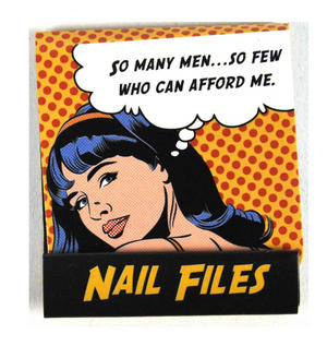 Pop Art Nail Files So Many Men So Few Who Can Afford Me Thumbnail 1