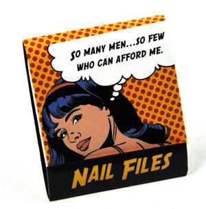Pop Art Nail Files So Many Men So Few Who Can Afford Me Thumbnail 2