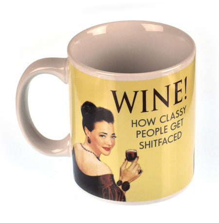 Wine. How Classy People Get Shitfaced Mug
