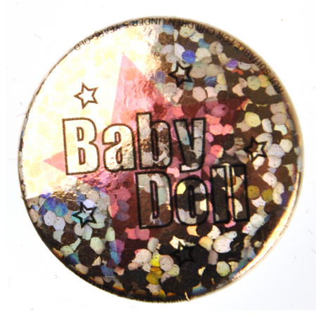 Baby Doll Badge - Holographic