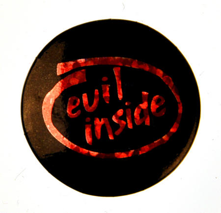 Evil Inside Intel Badge