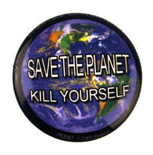 Save the Planet Kill yourself Badge Thumbnail 1