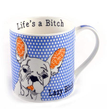 Lazy Bitch - Life's a Bitch Mug by Casey Rodgers