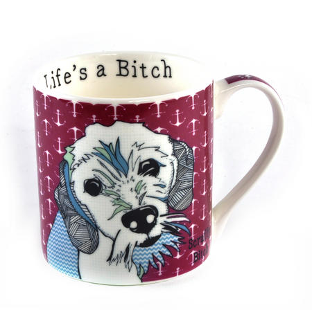 Scruffy Bitch - Life's a Bitch Mug by Casey Rodgers