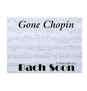 Gone Chopin? Bach Soon - Memo Sticky Notes for Composer / Musician / Orchestra Thumbnail 2