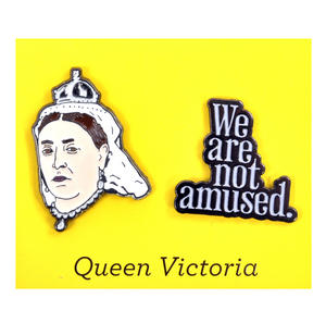 Queen Victoria & We Are Not Amused Twin Pin Set - Badge / Pin / Lapel Pin by Unemployed Philosophers Guild