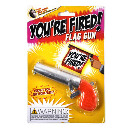 You're Fired! Flag Gun