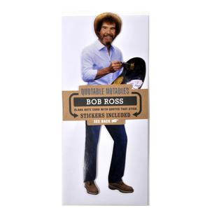 Bob Ross Quotable Notable - Greeting Card With Sticker Quotes