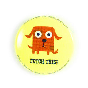 Up Yours Dog Badge - Fetch This
