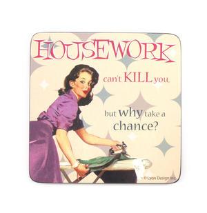 Cool Coaster Housework Can't Kill You But Why Take The Chance? Thumbnail 1
