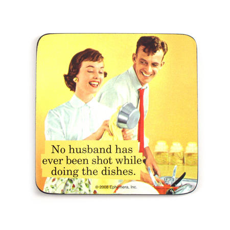 Cool Coaster No Husband Has Ever Been Shot