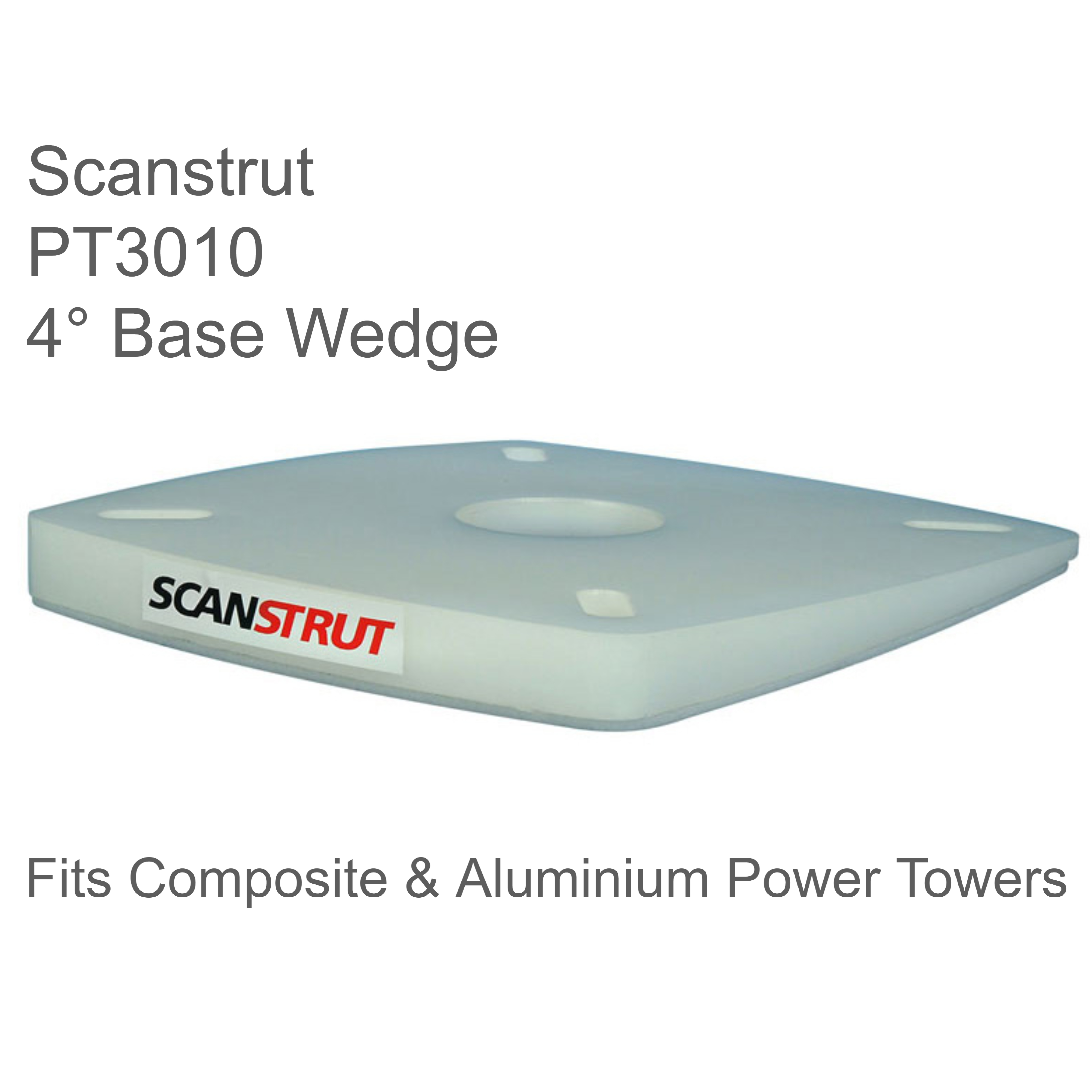 Scanstrut PT3010 - 4° Base Wedge|Fits All Composite & Aluminium Power Towers
