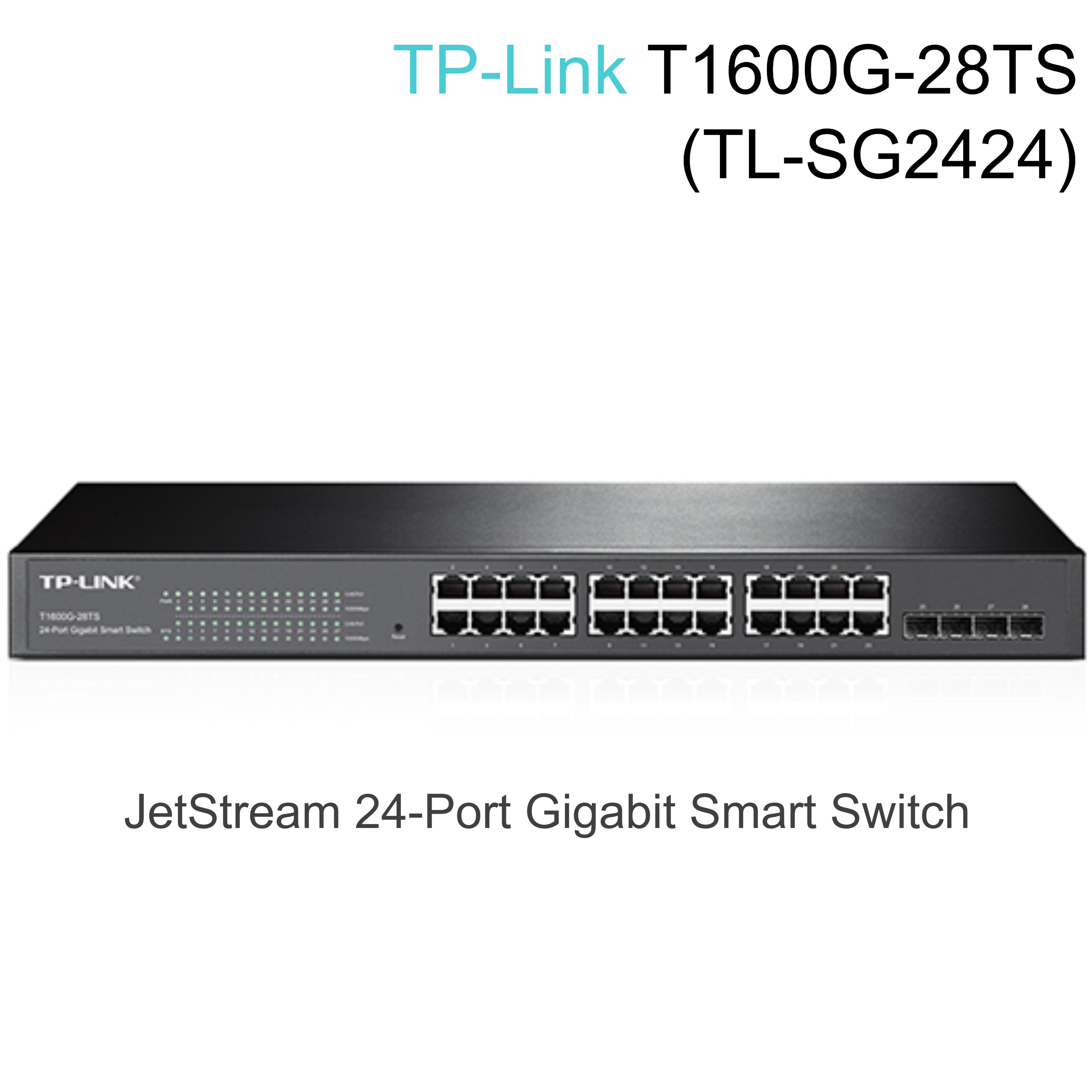 TP-Link T1600G-28TS|JetStream 24-Port Gibit Smart Switch + 4 SFP Slots|TL-SG2424