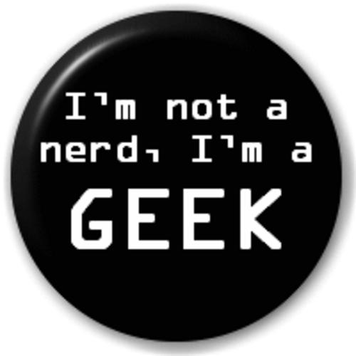 Small 25mm Lapel Pin Button Badge Novelty Im Not A Nerd Im A Geek