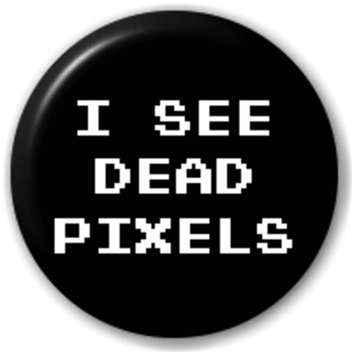 Small 25mm Lapel Pin Button Badge Novelty I See Dead Pixels