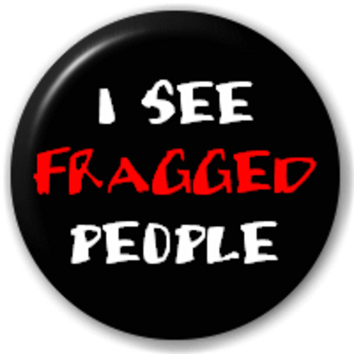 Small 25mm Lapel Pin Button Badge Novelty I See Fragged People