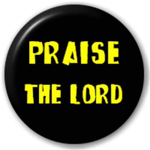Small 25mm Lapel Pin Button Badge Novelty Praise The Lord