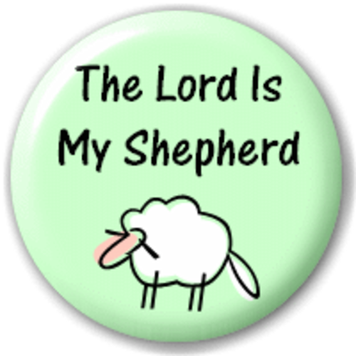 Small 25mm Lapel Pin Button Badge Novelty Lord Is My Shepherd