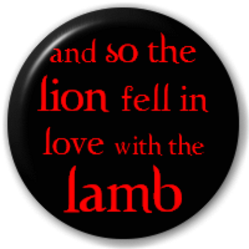 Round Lapel Pin Button Badge Novelty And So The Lion Fell In Love With The Lamb