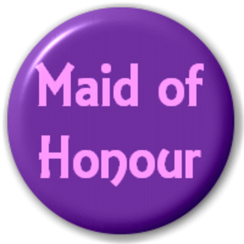 Small 25mm Lapel Pin Button Badge Novelty Maid Of Honour