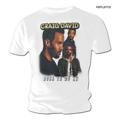 Official T Shirt CRAIG DAVID Montage 'Born To Do It' White
