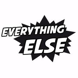 Everything Else