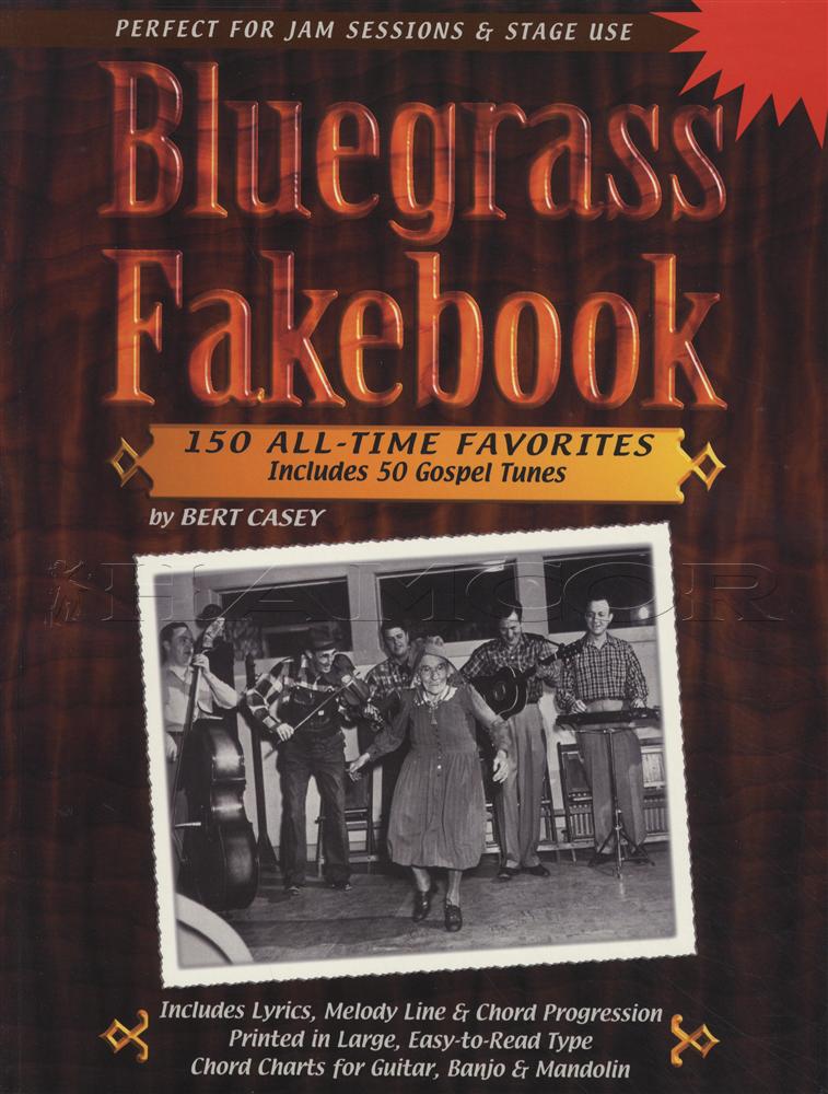 Bluegrass Fakebook 150 Favourites Guitar Banjo Mandolin Chord