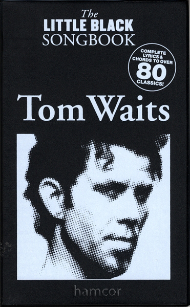 Tom Waits The Little Black Songbook Guitar Chords & Lyrics Music ...
