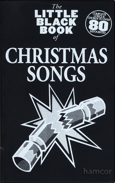 Christmas Songs The Little Black Songbook Guitar Chords & Lyrics ...