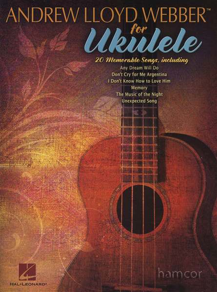 Andrew Lloyd Webber For Ukulele Chord Melody Songbook Musicals