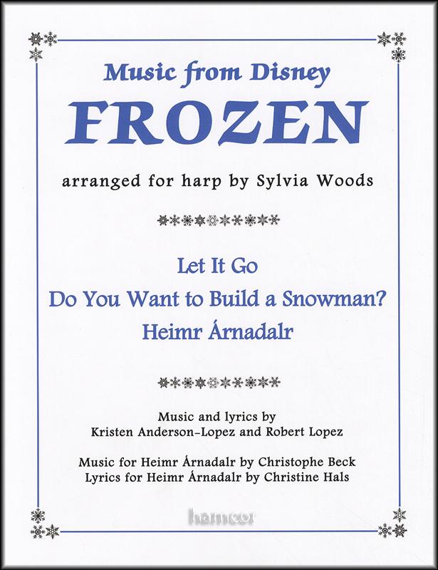 Lyric frozen let it go lyrics : Music From Disney Frozen Arranged for Harp | Hamcor