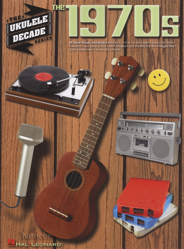 The 1970s The Ukulele Decade Series Chord Melody Songbook Pop Music ...