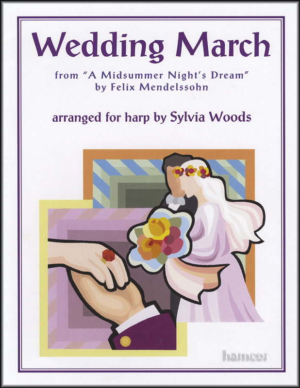 Wedding March Arranged For Harp