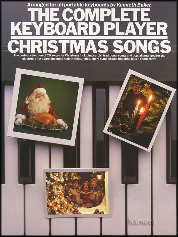 The Complete Keyboard Player Christmas Songs Hamcor
