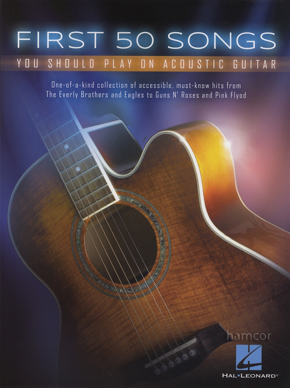 First 50 Songs You Should Play on Acoustic Guitar Music Book Chord ...
