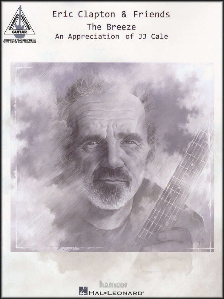 Eric Clapton Friends The Breeze Guitar Recorded Versions Tab Book