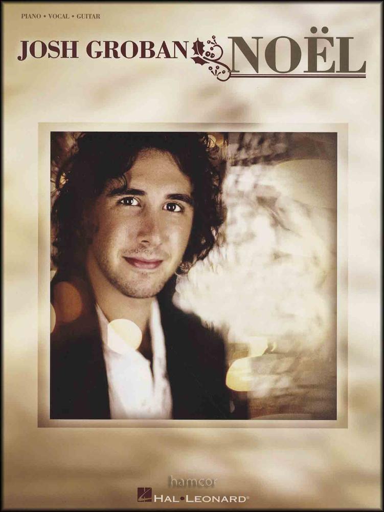 Josh Groban Noel Piano Vocal Guitar Sheet Music Book PVG ...