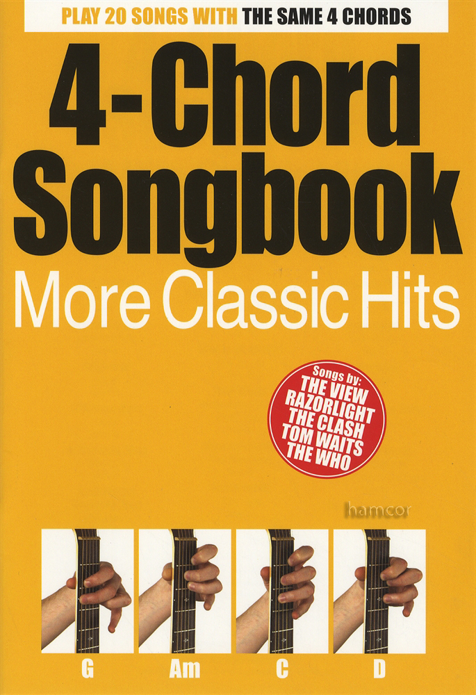 4 Chord Songbook More Classic Hits Hamcor