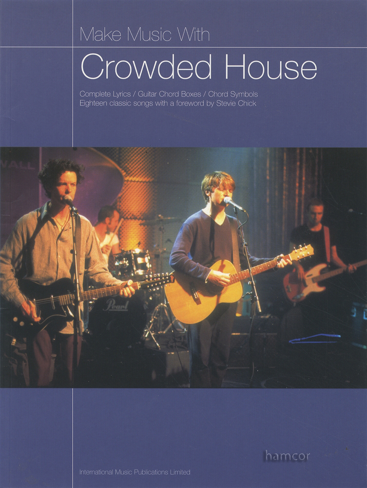 Make Music with Crowded House Guitar Chord Songbook | eBay