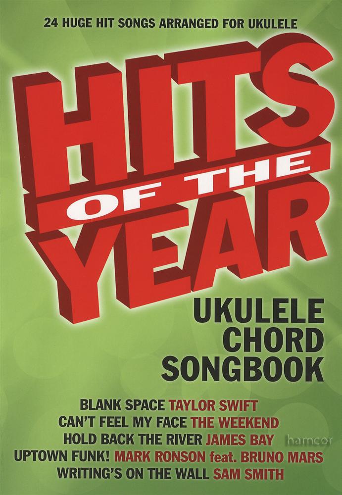 Hits Of The Year Ukulele Chord Songbook Hamcor