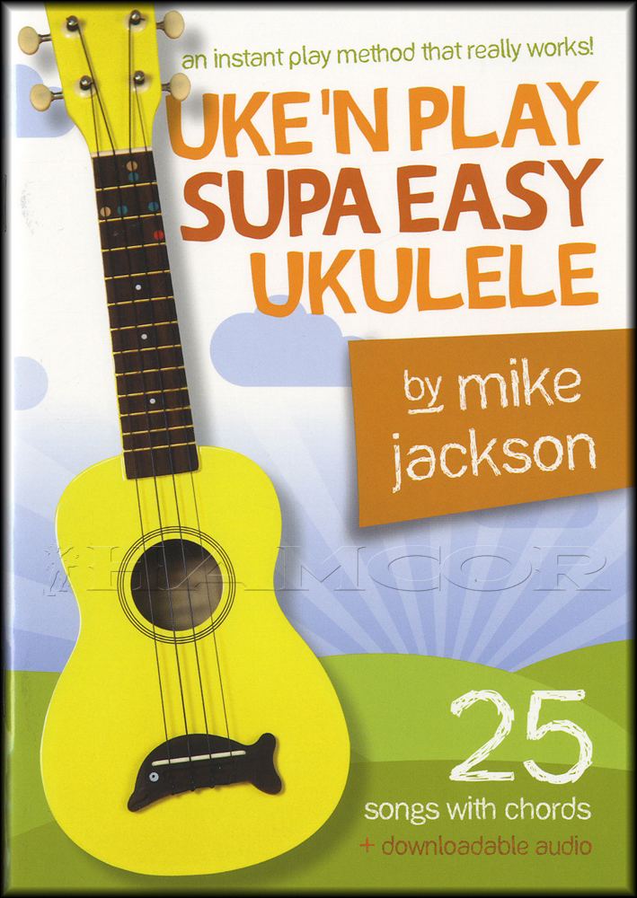 Uken Play Supa Easy Ukulele Chord Songbook With Audio Learn How To