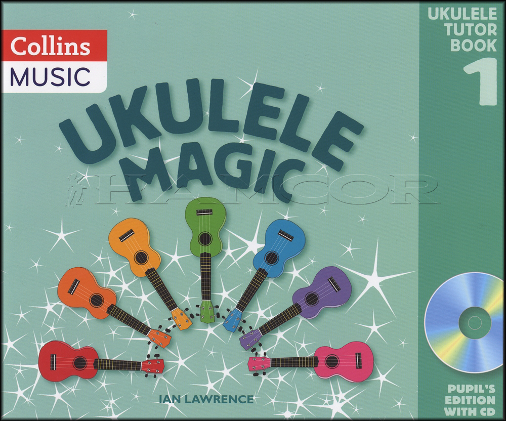 Ukulele magic tutor book 1 pupils edition bookcd hamcor ukulele magic tutor book 1 pupils edition bookcd hexwebz Gallery